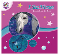 I Sea Horses - From Sea to Sky Children's Book