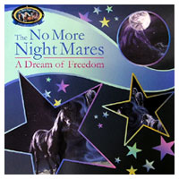 The No More Night Mares - A Dream of Freedom Children's Book